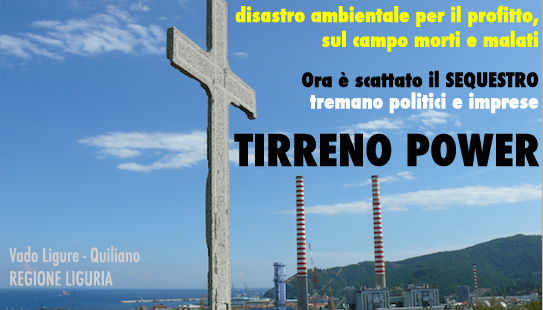Tirreno Power, disastro ambientale e killeraggio